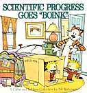 Calvin and Hobbes: Scientific Progress Goes Boink